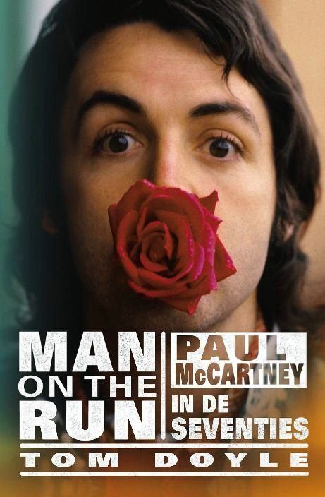 Boek over Paul McCartney: Man on the run