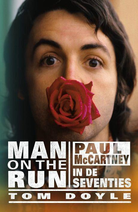 Boek over Paul McCartney: Man on the run